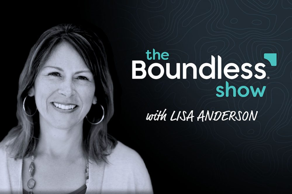 The Boundless Show with Lisa Anderson