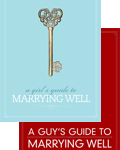 Girls and Guys Guides to Marrying Well